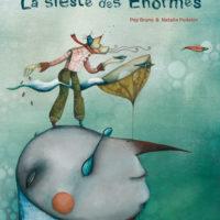 cover La sieste des Énormes
